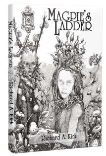 Magpie's Ladder [hardcover] by Richard A. Kirk